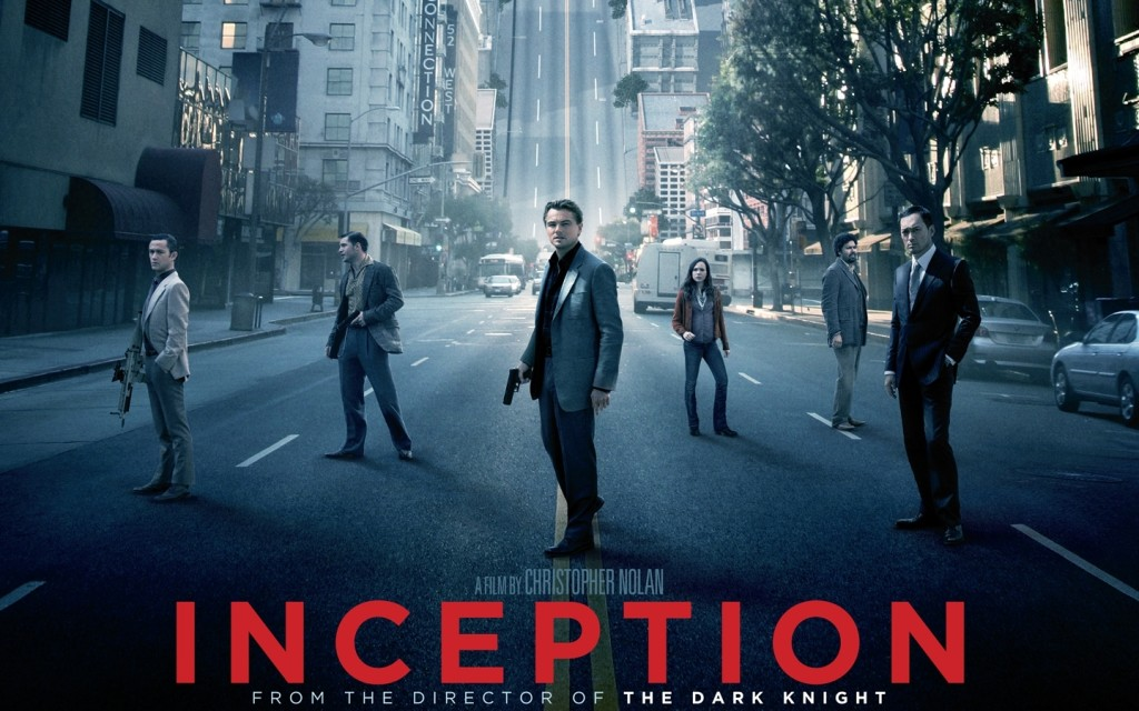 Inception- Directed by Christopher Nolan